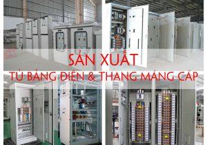 Sản xuất tủ bảng điện & thang máng cáp