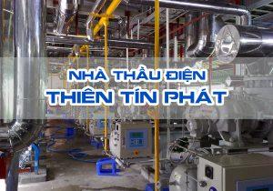Nhà thầu điện công nghiệp chuyên nghiệp và uy tín tại Đồng Nai